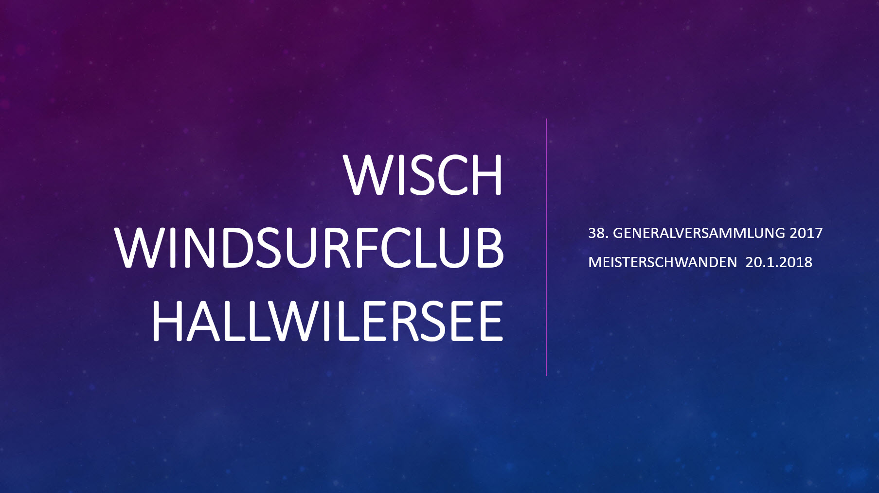 38. GV WISCH Windsurfclub Hallwilersee